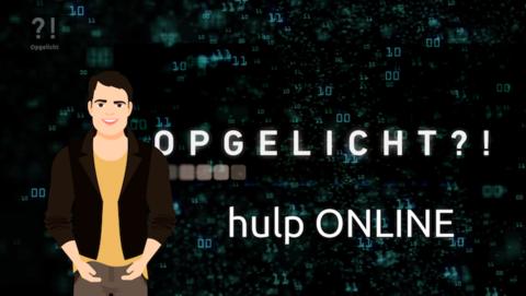 Opgelicht?! Hulp Online biedt hulp bij alle vragen over online oplichting