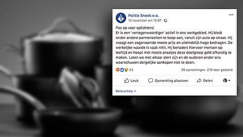 Politie Sneek waarschuwt voor malafide pannenverkopers