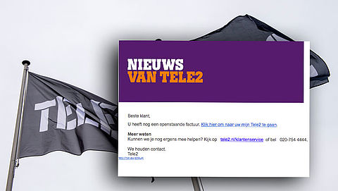 Trap niet in valse e-mail 'Tele2' over openstaande factuur