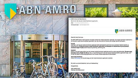 Opnieuw valse e-mails 'ABN AMRO' over 'nieuwe app'
