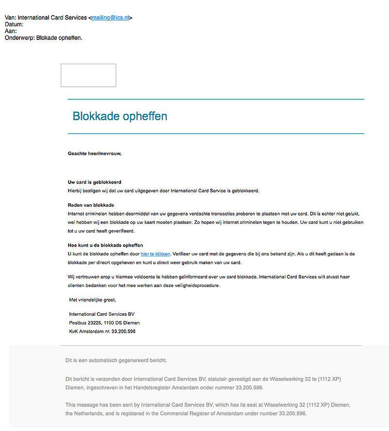 Pas op voor phishingmail 'ICS' over geblokkeerde kaart