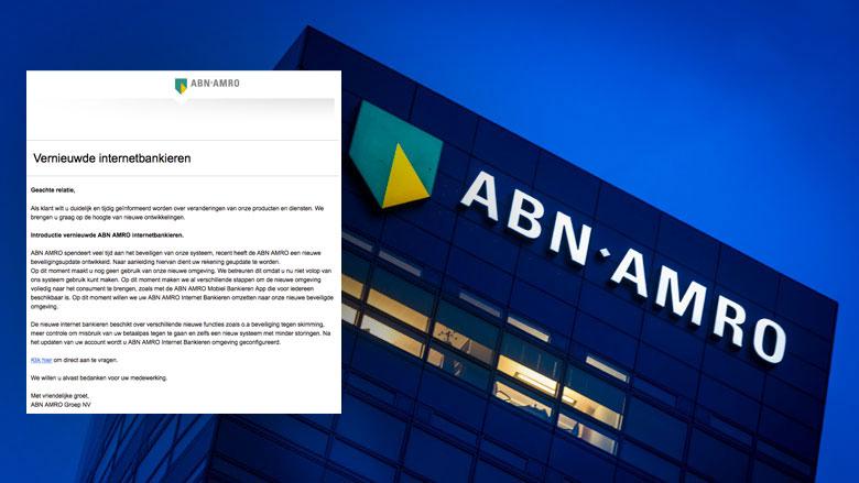 Phishingmail 'ABN AMRO' over vernieuwd internetbankieren