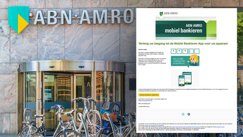 Phishingmail ABN AMRO: 'Verleng uw toegang tot de Mobiel Bankieren App'
