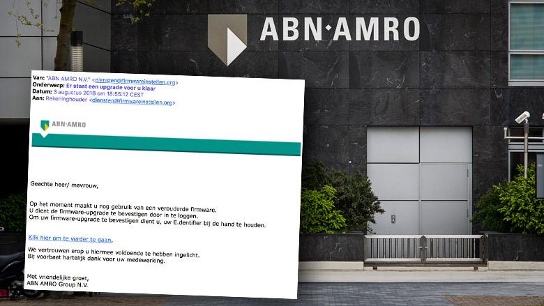 Pas op voor nepmail 'ABN AMRO' over upgraden firmware