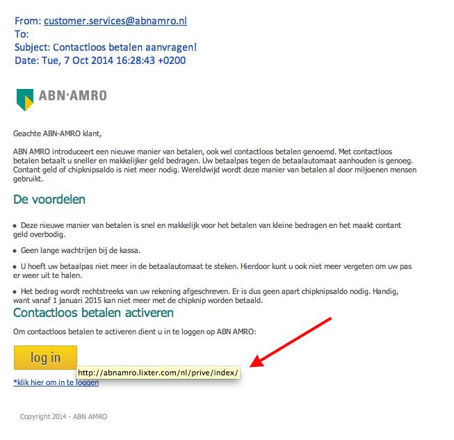 Valse mail ABN AMRO: 'contactloos betalen aanvragen'