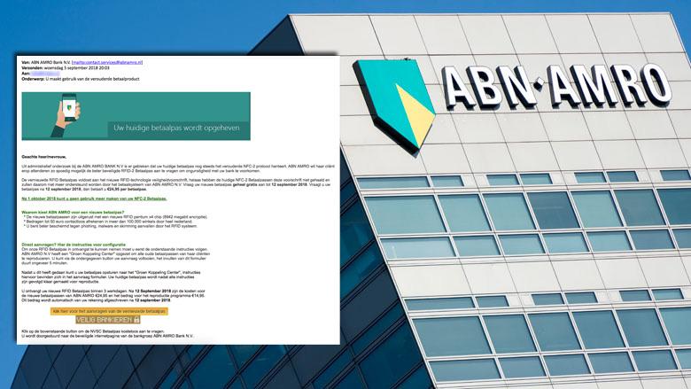 Fraudeurs achter valse e-mail 'ABN AMRO' uit op je bankpas