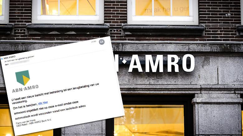 Pas op voor nepmail 'ABN AMRO' over terugbetaling