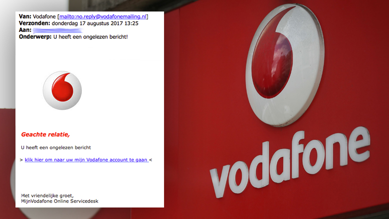 Pas op voor phishingmail 'Vodafone'