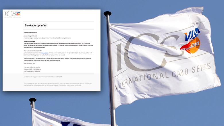 Kijk uit voor valse mail 'ICS' over geblokkeerde kaart