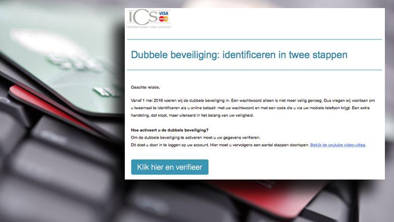 Phishingmail 'ICS' over dubbele beveiliging in omloop