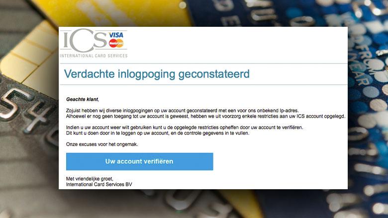 Trap niet in phishingmail 'ICS' over verifiëren account