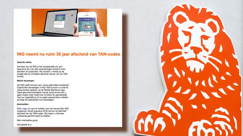 Valse e-mail 'ING': 'Bevestigen met mobiel vervangt TAN-code'