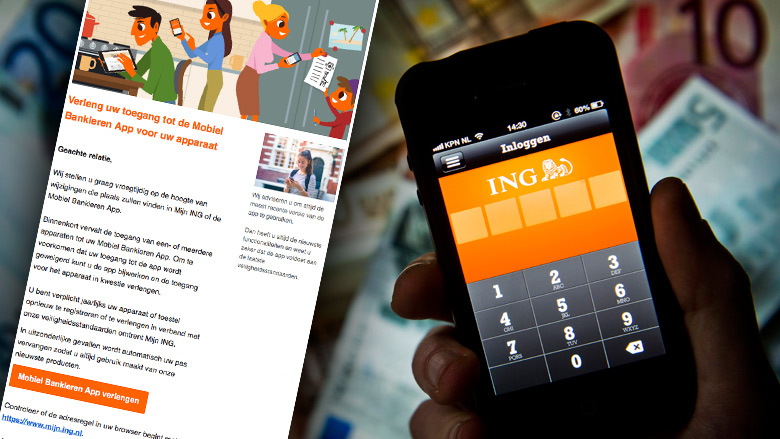 Pas op voor phishingmail 'ING' over Mobiel Bankieren App