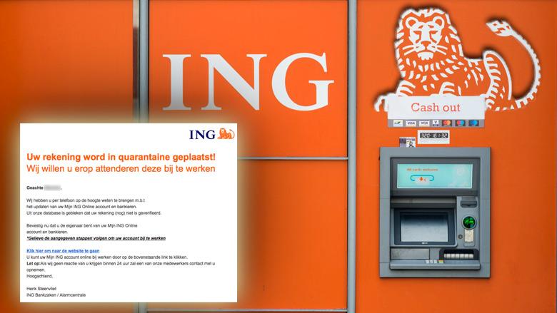 Valse e-mail nep-ING: 'Uw rekening wordt in quarantaine geplaatst!'