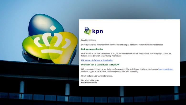 Valse e-mail KPN: 'Er is een nieuwe factuur voor u aangemaakt'