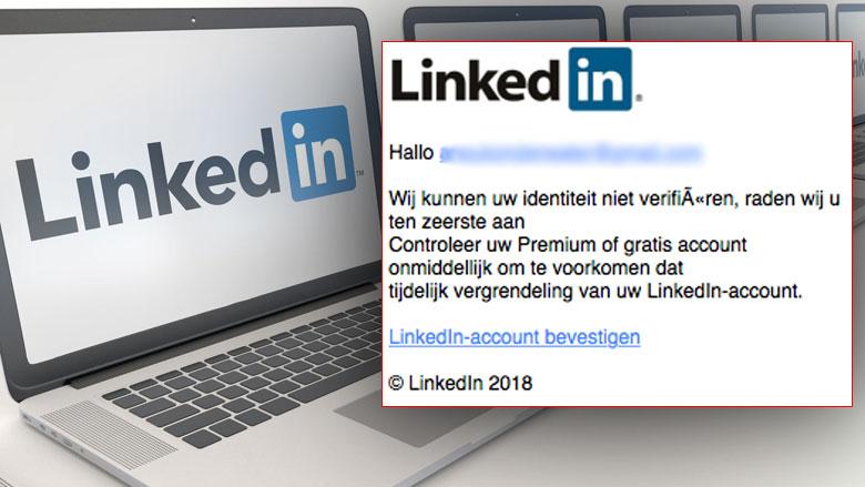 Pas op voor phishingmail 'LinkedIn'
