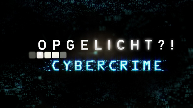 Opgelicht?! Cybercrime ontmaskert internetcriminelen