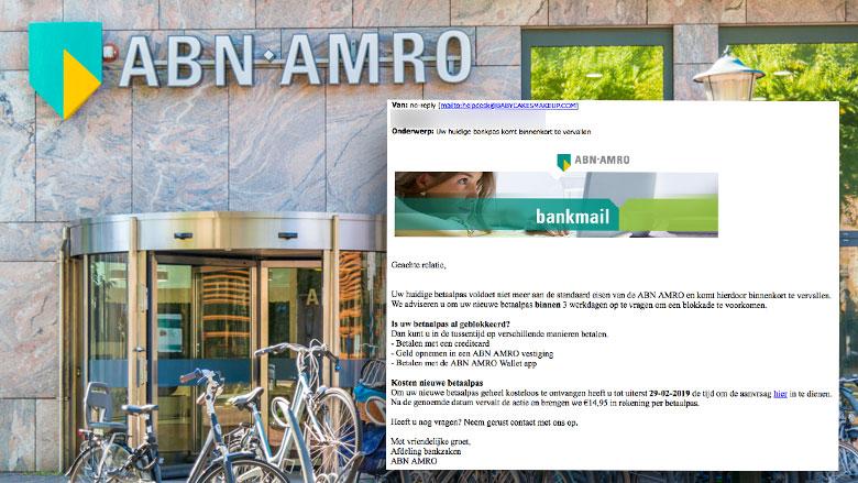 Valse e-mail 'ABN AMRO': Bankpas komt te vervallen