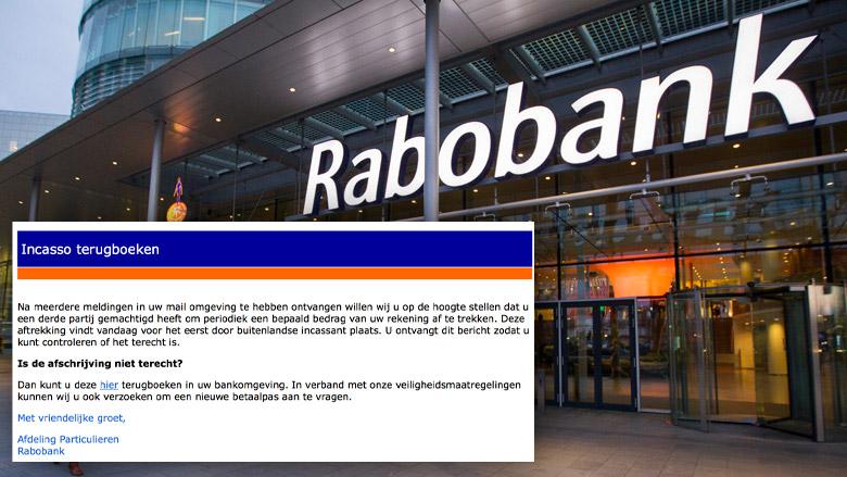 Veel meldingen nepmail 'Rabobank' over terugboeken incasso