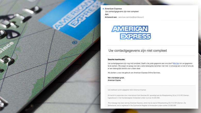 Phishingmail American Express: 'Uw contactgegevens zijn niet compleet'