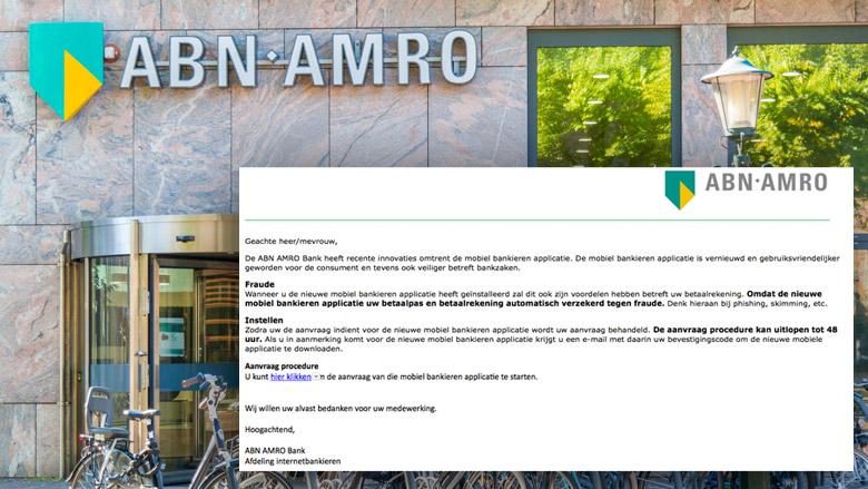 Trap niet in phishingmail 'ABN AMRO' over nieuwe app