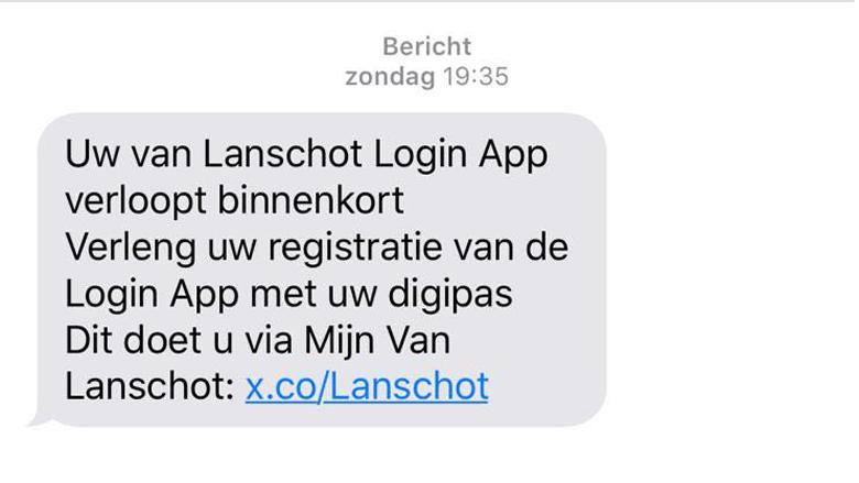 Sms gekregen van ' Van Lanschot' voor registratieverlenging? Trap er niet in