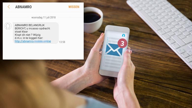 Pas op voor valse sms 'ABN AMRO' over incasso-opdracht
