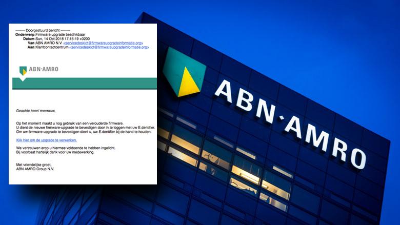 Mail uit naam van ABN AMRO over 'verouderde firmware' is vals