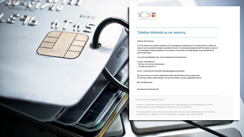 Trap niet in phishingmail 'ICS' over onvolledige klantgegevens