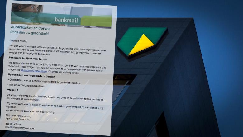 Mail van ABN AMRO met als onderwerp 'Je bankzaken en corona' is vals