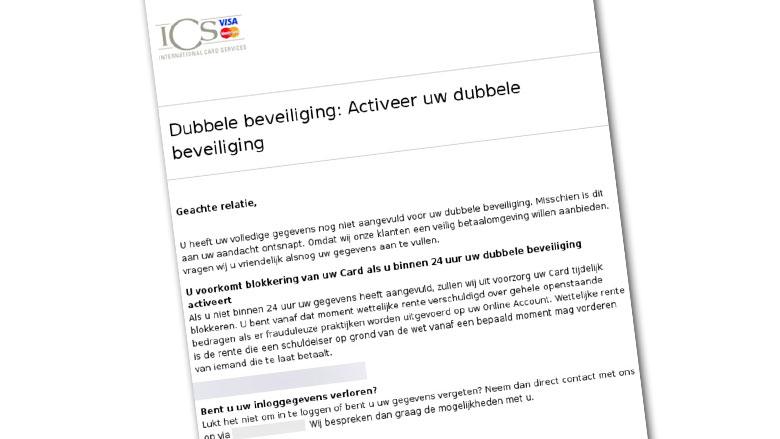 'Activeer uw dubbele beveiliging' bij ICS? Let op: vals bericht!
