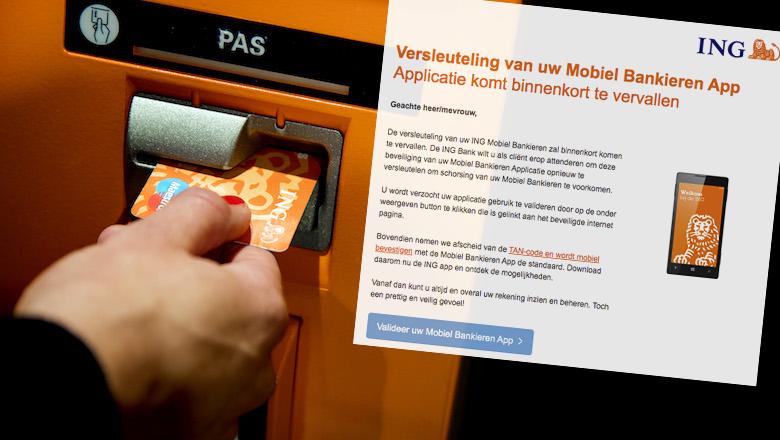 Valse mail 'ING': 'De versleuteling van uw ING Mobiel Bankieren zal binnenkort komen te vervallen'
