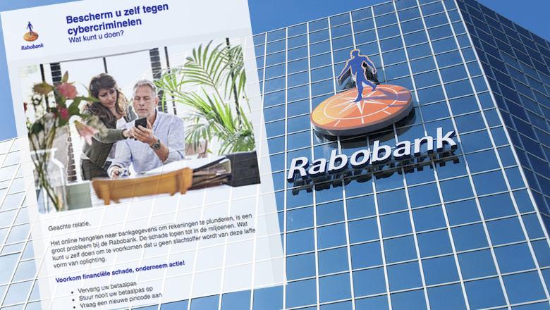 Valse mail namens Rabobank: 'Bescherm uzelf tegen cybercriminelen'