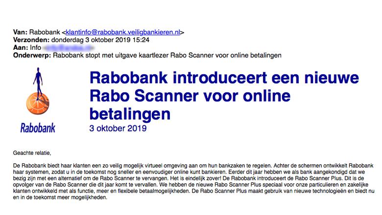 Mail van 'Rabobank' over nieuwe scanner gehad? Verwijder 'm direct