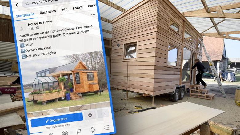 Een Tiny House winnen via een winactie op Facebook: is dat betrouwbaar of is er sprake van oplichting?