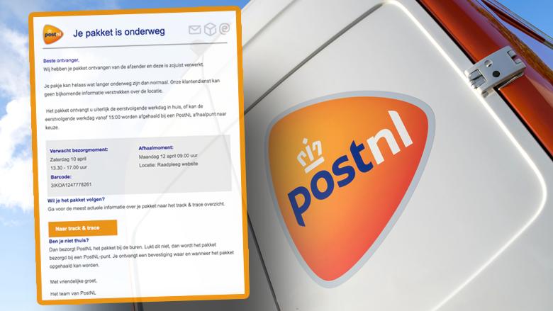 Phishing namens 'PostNL': oplichters sturen overtuigende valse mails