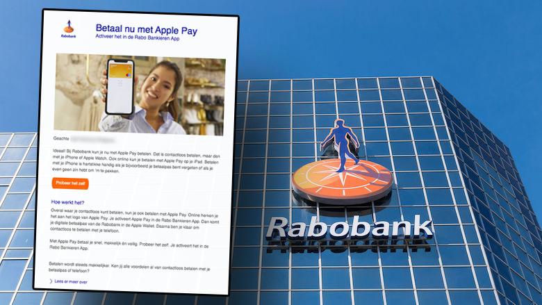 Valse e-mail namens Rabobank: 'Betaal nu met Apple Pay: activeer het in de Rabo Bankieren App'